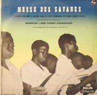 CHORALE AFRICAINE / Robert WEDRAOGHO Messe Des Savanes