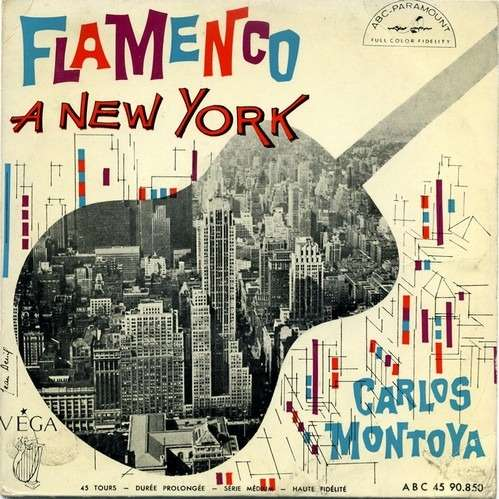 carlos montoya Flamenco A New-York
