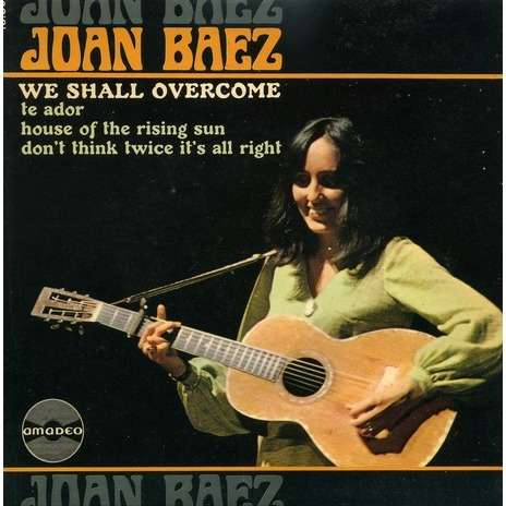 We Shall Overcome By Joan Baez Ep With Capricordes Ref