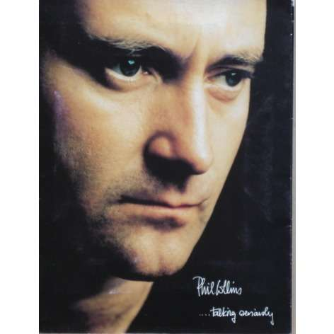 phil collins ... Talking Seriously