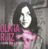 Olivia RUIZ J'aime Pas L'Amour (hors commerce)