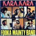 FOOKA MAINTY BAND - kara.kara/baby gimme all her love (afro percu funk rock) - 7inch (SP)