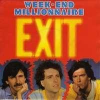 WEEK-END MILLIONNAIRE exit / harmonie