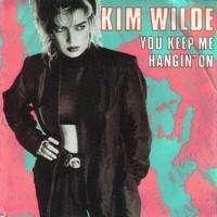 WILDE KIM you keep me hangin' on / loving you