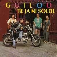 GUILOU te ja ni soleil / caraïbes ( auteur compositeur interprete )