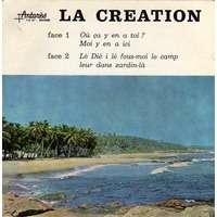 ABBE KODJO PAUL LA CREATION  : ou' ça y en a toi ? Moi y en a ici /  lé dié i lé fous-moi le camp leur dans zardin-l