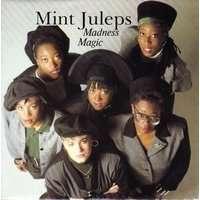 MINT JULEPS madness magic / she wouldn't leave