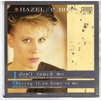 O' CONNOR HAZEL don'touch me / bring it on home to me