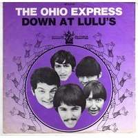 OHIO EXPRESS down at lulu's / she's not comin' home