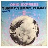 OHIO EXPRESS yummy, yummy, yummy / zig zag