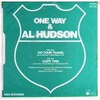 ONE WAY featuring AL HUDSON do your thang / copy this