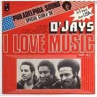 O' JAYS  ( THE ) i love music ( part l & part ll )