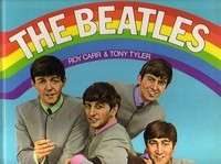 BEATLES ( THE ) THE BEATLES par CARR ROY & TYLER TONY ( 135 pages / 1250 gr.)