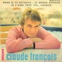 FRANCOIS  CLAUDE MÊME SI TU REVENAIS  + 3