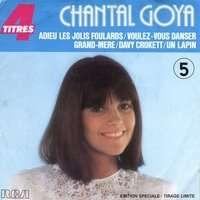 GOYA CHANTAL ADIEU LES JOLIS FOULARDS  +  3  ( edition speciale - tirage limite )