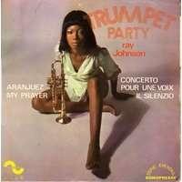 JOHNSON RAY TRUMPET PARTY : aranjuez +  3