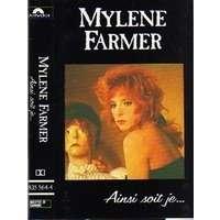 FARMER MYLENE AINSI SOIT JE ............
