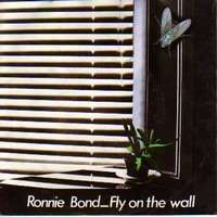 BOND RONNIE fly on the wall / you can't expect miracles t