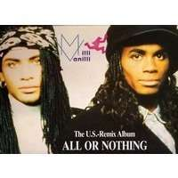 MILLI VANILLI all or nothing ( the u.s. remix - inclrding 4 new tracks )