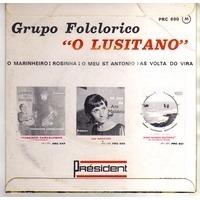 O LUSITANO ( groupo  folclorico ) O MARINHEIRO + 3 ( Portugal )