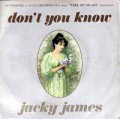 JACKY JAMES - don't you know / i need your love