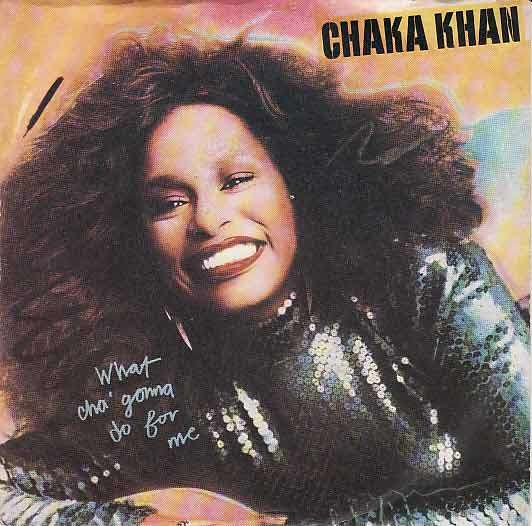 CHAKA KHAN - what cha gonna do for me / lover's touch