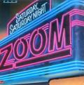 ZOOM - saturday,saturday night