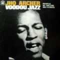 JHO ARCHER - voodou jazz