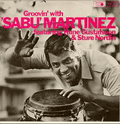 SABU MARTINEZ - groovin' with sabu martinez
