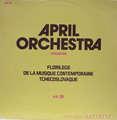 APRIL ORCHESTRA - florilege de la musique contemporaine tchecoslovaque