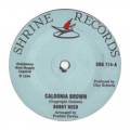 BOBBY REED - caldonia brown / baby don't leave me