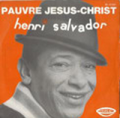 HENRI SALVADOR - pauvre jesus christ - vivre au soleil