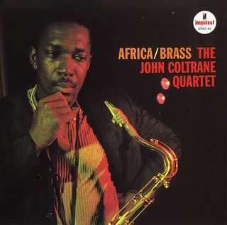 JOHN COLTRANE QUARTET - africa / brass