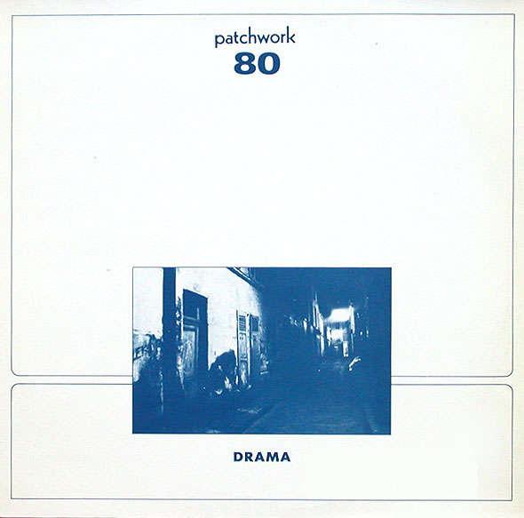 PATCHWORK 80 - drama