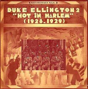 DUKE ELLINGTON - hot in harlem 1928-1929