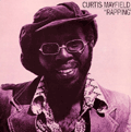 CURTIS MAYFIELD - rapping