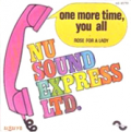 NU SOUND EXPRESS - one more time,you all - a rose for a lady