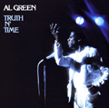 AL GREEN - truth n time