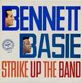 TONY BENNETT, COUNT BASIE - strike up the band