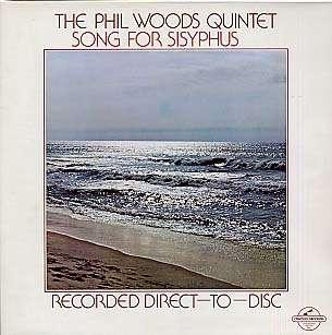 PHIL WOODS - songs for sisyphus