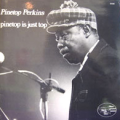 PINETOP PERKINS - pinetop is just top