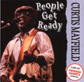 CURTIS MAYFIELD - people get ready: live at ronnie scott's
