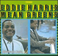 EDDIE HARRIS - mean greens