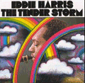 EDDIE HARRIS - the tender storm