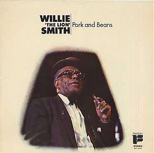 WILLIE THE LION SMITH - pork and beans