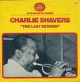 CHARLIE SHAVERS - the last session