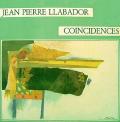 JEAN PIERRE LLABADOR - coincidences