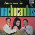 LOS MACHUCAMBOS  - dansez avec los machucambos