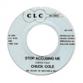 CHUCK COLE - stop accusing me