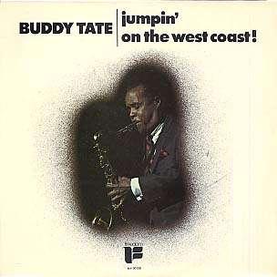 BUDDY TATE - jumpin' on the west coast !